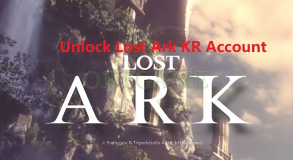 unlock lost ark kr account