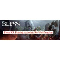 Bless KR Pmang Account Re-Verification